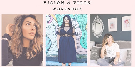 VISION & VIBES WORKSHOP tickets