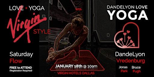 Love + Yoga - Virgin Style, with DandeLyon Love Yoga