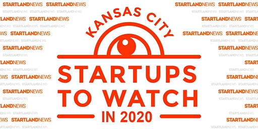 Startland News Presents: Kansas City Startups to Watch in 2020
