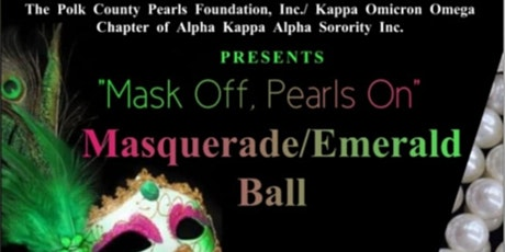 """MASK OFF, PEARLS ON"": Masquerade/ Emerald Ball tickets"