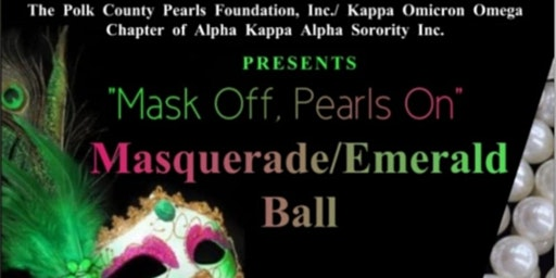 """MASK OFF, PEARLS ON"": Masquerade/ Emerald Ball"