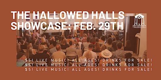 The Hallowed Halls Showcase