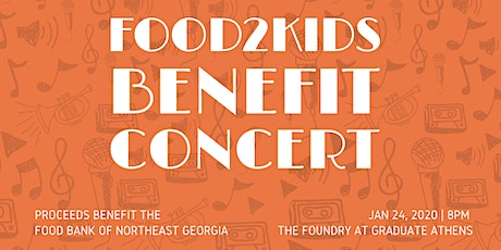 Food 2 Kids Benefit Concert tickets