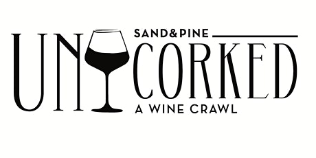 2020 Uncorked - A Wine Crawl tickets