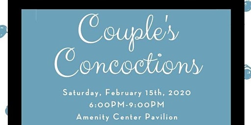 Couples Concoction's - Valentine's Day Event