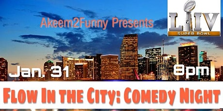 """Flow in the City: Comedy Night """"Super Bowl Edition"""" tickets"""