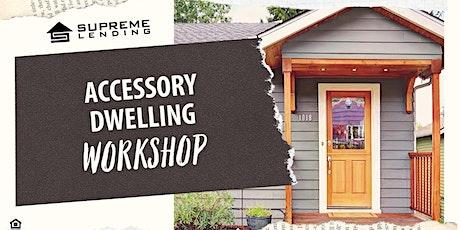 Accessory Dwelling Workshop! tickets