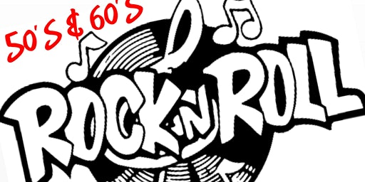 50's & 60's Rock N Roll Dinner & Dance