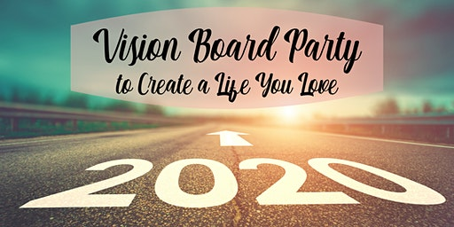 Vision Board Party to Create a Life You Love