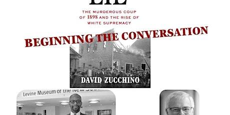 Wilmington's Lie Beginning the Conversation tickets