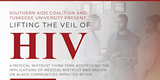 Lifting the Veil of HIV: Addressing Medical Mistrust in Black Communities