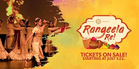 Grand Holi Celebration - Rangeela Re tickets