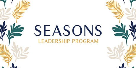 Early Bird Deposit: Seasons Leadership Development for Women tickets