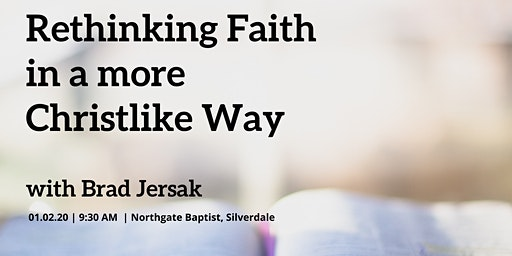 Rethinking Faith in a more Christlike Way with Brad Jersak
