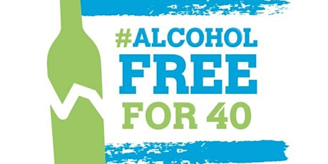 Alcohol Free for 40 | Kick-Off Event w Labs + Metrics [Acadiana] tickets