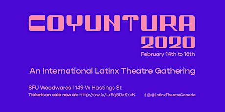 Coyuntura 2020: An International Latinx Theatre Gathering tickets