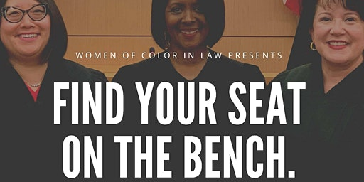 Women of Color in Law | Find Your Seat on the Bench
