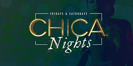 CHICA Nights tickets
