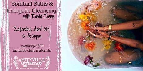 Spiritual Baths and Energetic Cleansing with David Crews tickets