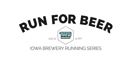 Beer Run - Thew Brewing | Part of the 2020 Iowa Brewery Running Series tickets