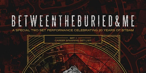 Between the Buried and Me: An Evening With