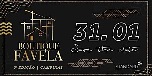 Boutique Favela Campinas - Standard