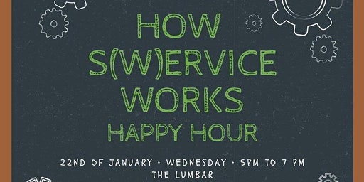 How S(w)ervice Works Happy Hour