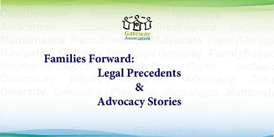 Families Forward: Legal Precedents and Advocacy Stories