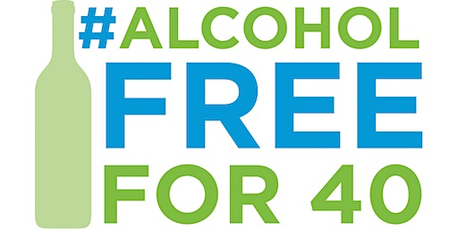 Alcohol Free for 40 | Kick-Off Event w Labs + Metrics [Shreveport]