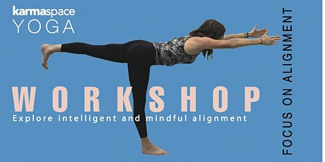 YOGA WORKSHOP - Focus on Alignment tickets