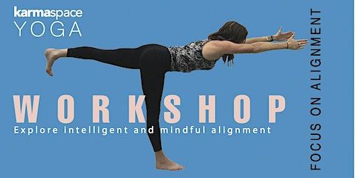 YOGA WORKSHOP - Focus on Alignment