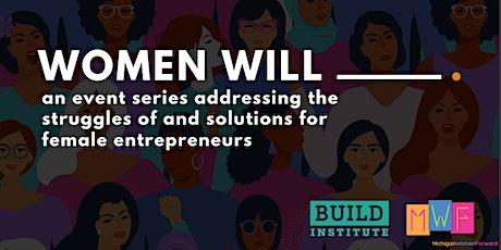 'Women Will.' Kick Off Panel tickets
