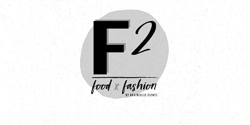 f2: FoodxFashion