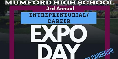 Mumford High School 3rd Annual Career/ Entrepreneurial Expo tickets