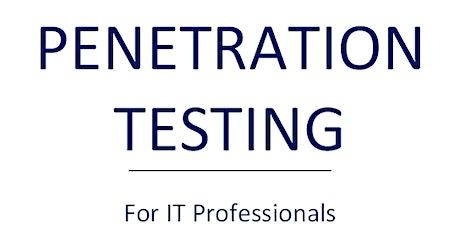 Penetration Testing for IT Professionals (2 Day Workshop) tickets