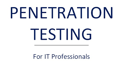 Penetration Testing for IT Professionals (2 Day Workshop)