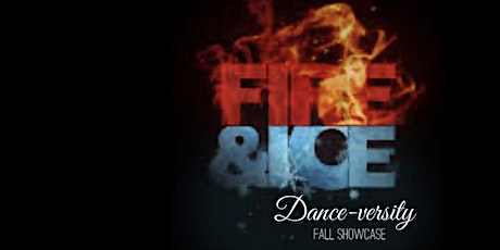 Fire and Ice Dance-versity Fall Showcase tickets