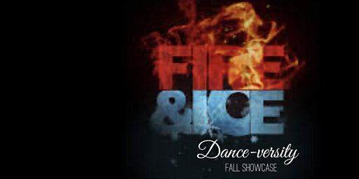 Fire and Ice Dance-versity Fall Showcase