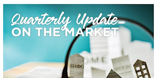 Quarterly Update on the Market