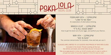 Poka's Cocktail Classes (February, March, May) tickets