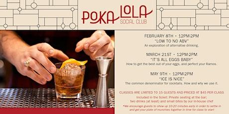 Poka's Cocktail Classes  tickets