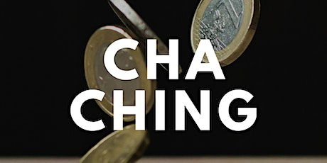 Cha Ching: Financial Freedom Community tickets