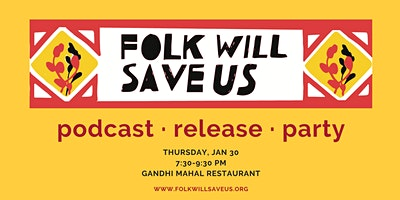 Folk Will Save Us Release Party