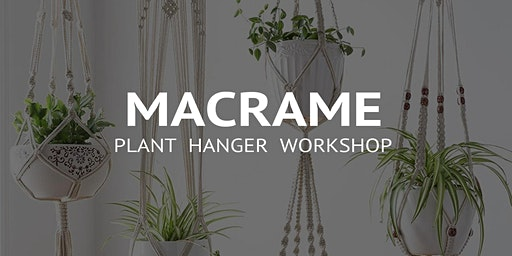 Plant Hanger Workshop 01/02