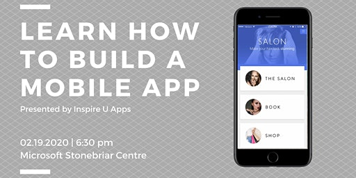 Learn How To Build A Mobile App Presented by Inspire U Apps