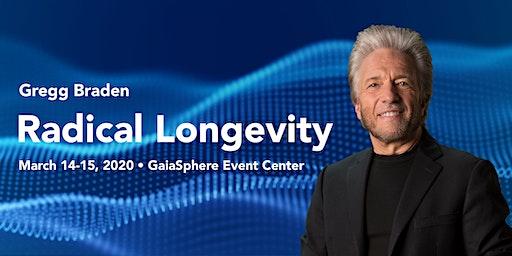 Radical Longevity with Gregg Braden