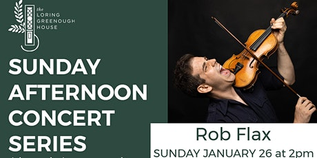 Sunday Afternoon Concert - Rob Flax tickets