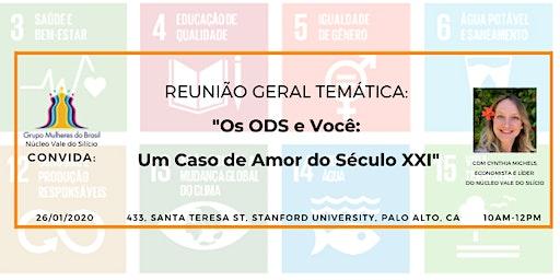 """Reunião Geral Temática - """"Os ODS e Você: Um Caso de Amor do Século XXI"""""""