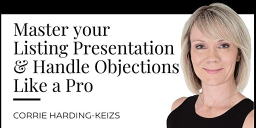 Master your Listing Presentation & Handle Objections Like a Pro!