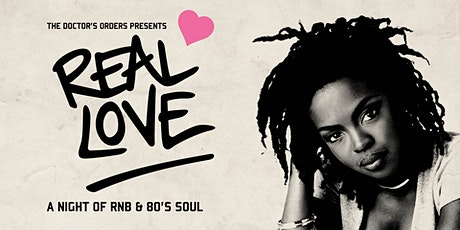 REAL LOVE - A Night of RnB & 80's Soul tickets